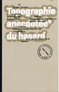 Daniel Spoerri - Topographie anecdotée du hasard.