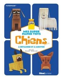 Mes super Paper Toys chiens - A détacher et à monter.pdf