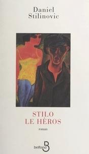 Daniel Stilinovic - Stilo le héros - Vivienne Circus.