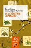 Daniel Struve et Jean-Jacques Tschudin - La littérature japonaise.