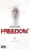 Daniel Suarez - Freedom.