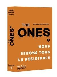 Daniel Sweren-Becker - The Ones Tome 2 : Nous serons tous la résistance.