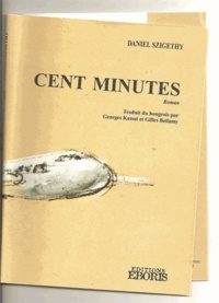 Daniel Szigethy - Cent minutes.