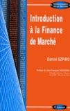 Daniel Szpiro - Introduction à la finance de marché.