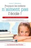 Daniel T. Willingham - Pourquoi les enfants n'aiment pas l'école !.