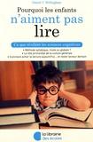 Daniel T. Willingham - Pourquoi les enfants n'aiment pas lire.