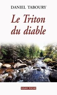 Daniel Taboury - Le Triton du diable.