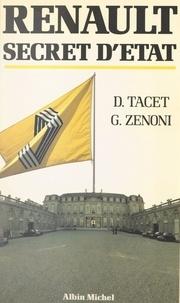 Daniel Tacet et Gérard Zenoni - Renault, secret d'État.
