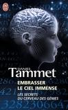 Daniel Tammet - Embrasser le ciel immense - Le cerveau des génies.