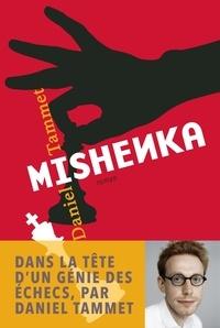 Daniel Tammet - Mishenka.