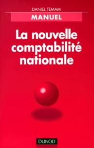 La nouvelle comptabilité nationale - Daniel Teman |