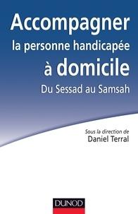 Accompagner la personne handicapée à domicile - Du Sessad au Samsah.pdf