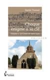 Daniel Tharaud - Chaque énigme a sa clé - Volume 1.
