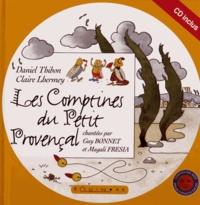 Daniel Thibon et Claire Lhermey - Les comptines du Petit Provençal. 1 CD audio