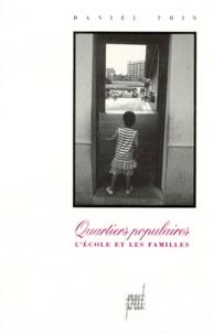 Daniel Thin - Quartiers populaires - L'école et les familles.