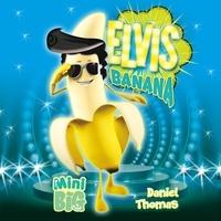 Daniel Thomas - Elvis Banana.