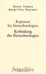 Repenser les biotechnologies - Rethinking the Biotechnologies.pdf