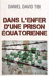 Ebooks téléchargement gratuit pdf Dans l'enfer d'une prison équatorienne