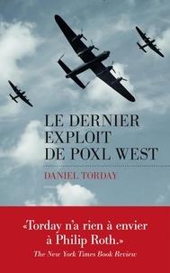 Daniel Torday et Pierre Brévignon - Le Dernier exploit de Poxl West.