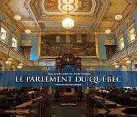 Daniel Tremblay et Louise-Andrée Laliberté - Le Parlement du Québec.