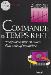 Daniel Tschirhart et Christian Panetto - Commande en temps réel - Conception et mis en œuvre d'un exécutif multitâche.