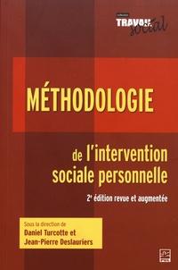 Daniel Turcotte et Jean-Pierre Deslauriers - Méthodologie de l'intervention sociale personnelle.