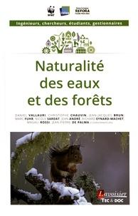 Daniel Vallauri et Christophe Chauvin - Naturalité des eaux et des forêts.