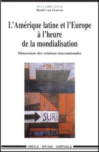 LAmérique latine et lEurope à lheure de la mondialisation. Dimensions des relations internationales.pdf