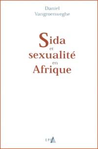 Daniel Vangroenweghe - Sida et sexualité en Afrique.