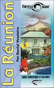 Daniel Vaxelaire - Encycloguide La Réunion.