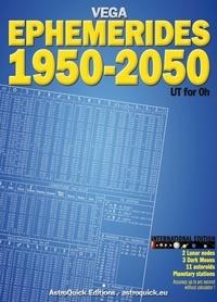 Daniel Vega - VEGA Ephemerides 1950-2050 international edition - International Edition UT for 0h.