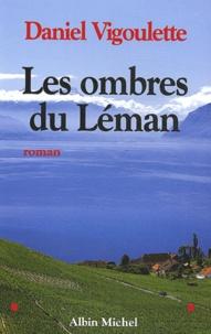 Daniel Vigoulette - Les ombres du Léman.