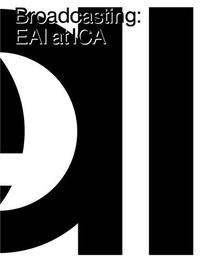 Daniel w. Dietrich - Broadcasting: EAI at ICA /anglais.
