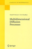 Daniel W. Stroock et S. R. Srinivasa Varadhan - Multidimensional Diffusion Processes.
