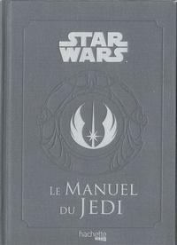 Daniel Wallace - Star Wars Légendes  : Le manuel du Jedi.