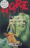 Daniel Walther - Gore : La Marée purulente.