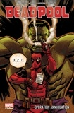 Daniel Way et Carlo Barberi - Deadpool  : Opération annihilation.
