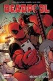 Daniel Way et Carlo Barberi - Deadpool Tome 5 : Méchant Deadpool.