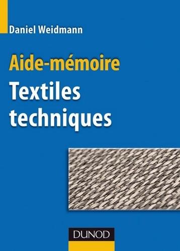 Daniel Weidmann - Aide-mémoire Textiles techniques.