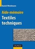 Daniel Weidmann - Textiles techniques - Aide-mémoire.