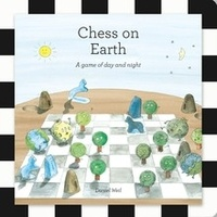 Daniel Weil - Chess on Earth - A game of day and night.