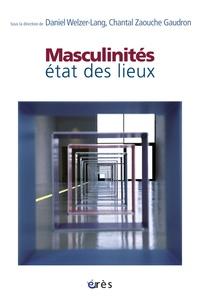 Daniel Welzer-Lang et Chantal Zaouche Gaudron - Masculinités : état des lieux.