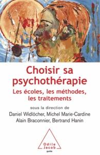 Daniel Widlöcher et Michel Marie-Cardine - Choisir sa psychothérapie - Les écoles, les méthodes, les traitements.