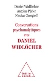 Daniel Widlöcher et Antoine Périer - Conversations psychanalytiques avec Daniel Widlöcher.