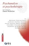 Daniel Widlöcher - Psychanalyse et psychothérapie.
