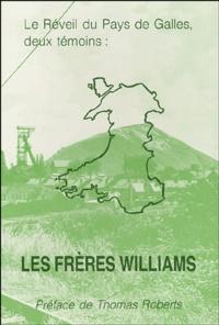 Daniel Williams et Jones Williams - Le Réveil du Pays de Galles, deux témoins : Les frères Williams.