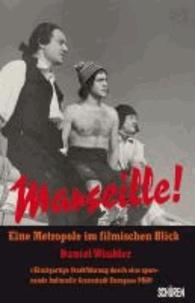 Galabria.be Marseille! Eine Metropole im filmischen Blick Image
