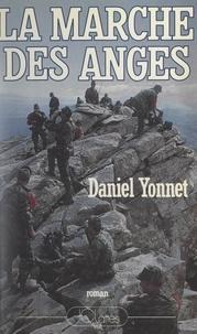 Daniel Yonnet - La marche des anges - Ou L'innocence violée.