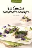 Daniel Zenner - La cuisine aux plantes sauvages.