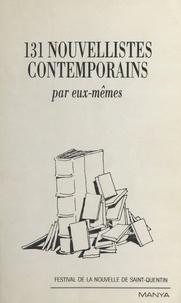 Daniel Zimmermann et  Collectif - 131 nouvellistes contemporains par eux-mêmes.